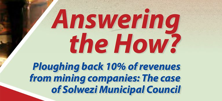 Answering the How? Ploughing back 10% of revenues from mining companies: The case of Solwezi Municipal Council