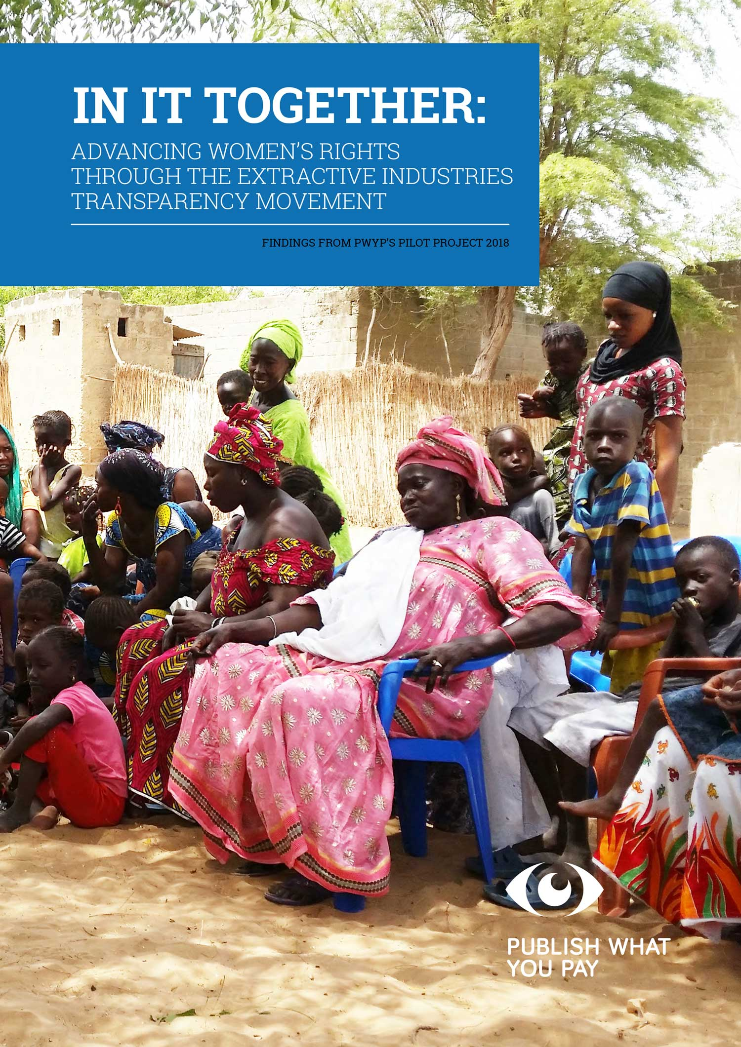 In it together: advancing women's rights through the extractive industries transparency movement